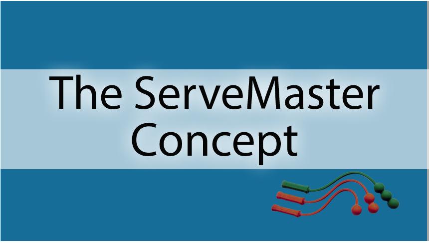 The ServeMaster Concept